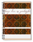 Always Kiss Me Goodnight Gold 2 Spiral Notebook