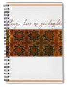 Always Kiss Me Goodnight Gold Spiral Notebook