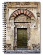 Ancient Door To The Mezquita In Cordoba Spiral Notebook