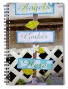 Angels Gather Here Spiral Notebook