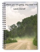 Any Road Will Get You There Spiral Notebook