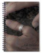 Ask Believe Receive Spiral Notebook
