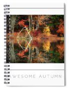 Awesome Autumn Poster Spiral Notebook