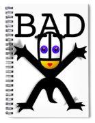 Bad Babe Spiral Notebook