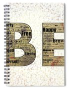 Be Inspired Spiral Notebook