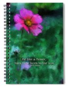 Be Like A Flower 03 Spiral Notebook