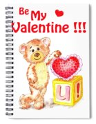 Be My Valentine Teddy Bear Spiral Notebook