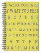 Be Who You Are - Dr Seuss Spiral Notebook