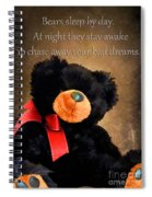 Bears Sleep By Day Spiral Notebook