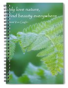 Beauty Is Everywhere Spiral Notebook