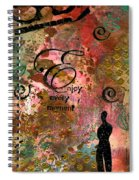 Being Fully Present In This Life Today Spiral Notebook