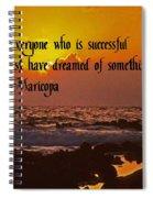 Being Successful Spiral Notebook