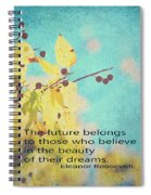 Believe In Dreams Spiral Notebook