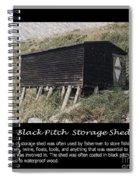 Black Pitch Storage Shed Spiral Notebook