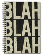 Blah Blah Blah Spiral Notebook