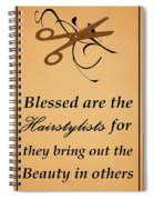 Blessed Are The Hairstylists  Spiral Notebook
