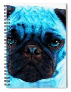 Blue - Pug Pop Art By Sharon Cummings Spiral Notebook