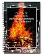 Bonfires And Summertime Spiral Notebook
