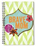 Brave Mom With Flowers Spiral Notebook