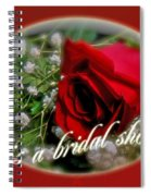Bridal Shower Invitation - Rose And Baby's Breath Spiral Notebook