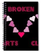 Broken Hearts Club Spiral Notebook