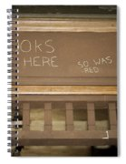 Brooks Was Here Spiral Notebook