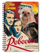 Brussels Griffon Art - Rebecca Movie Poster Spiral Notebook