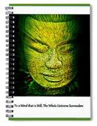 Buddhas Mind II Spiral Notebook
