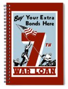 Buy Your Extra Bonds Here Spiral Notebook