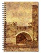 Castel Vecchio And Bridge In Verona Italy Spiral Notebook