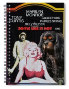Cavalier King Charles Spaniel Art -some Like It Hot Movie Poster Spiral Notebook