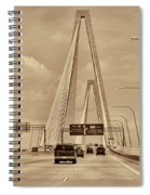 Charleston's Magnificent Cable Bridge In Sepia Spiral Notebook