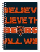 Chicago Bears I Believe Spiral Notebook
