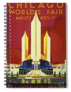 Chicago World Fair A Century Of Progress Expo Poster  1933 Spiral Notebook