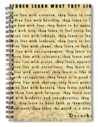 Children Learn What They Live Quote Spiral Notebook