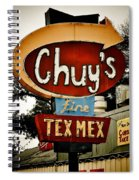 Chuy's Sign 2 Spiral Notebook