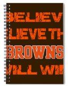 Cleveland Browns I Believe Spiral Notebook