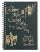 Coaching Days And Coaching Ways Spiral Notebook
