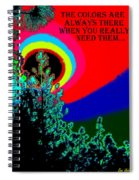 Colors Are There Spiral Notebook