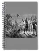 Columbus And The Lunar Eclipse, 1504 Spiral Notebook