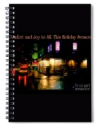 Comfort And Joy To All This Holiday Season - Corner In The Rain - Holiday And Christmas Card Spiral Notebook