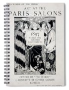 Cover For Art At The Paris Salons Spiral Notebook