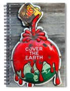 Cover The Earth Spiral Notebook