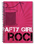 Crafty Girls Rock Spiral Notebook