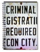 Criminal Registration Required Absecon City Nj Spiral Notebook