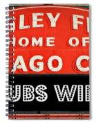 Cubs Win - Wrigley Sign Spiral Notebook