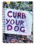 Curb Your Dog Spiral Notebook