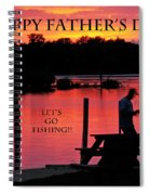 Dad Happy Father's Day  Lets Go Fishing  Spiral Notebook
