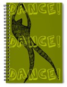 Dance Dance Dance Spiral Notebook