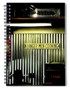 Danger Men Cooking Spiral Notebook
